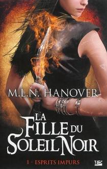 La fille du soleil noir - M. L. N.Hanover