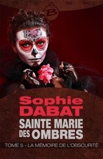 Sainte Marie des Ombres - SophieDabat