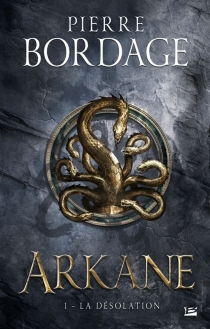 Arkane - Pierre Bordage