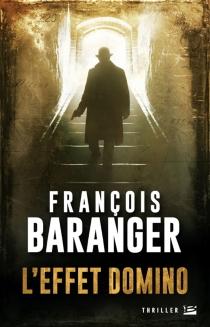 L'effet domino - FrançoisBaranger