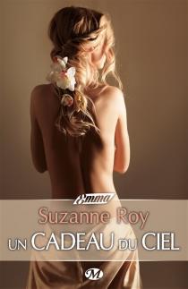 Un cadeau du ciel - SuzanneRoy