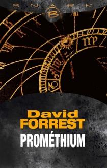 Prométhium - David D.Forrest
