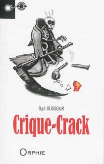 Crique-Crack : un récit de Sat Tenango - DgéOussour