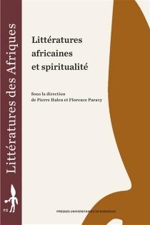 Littératures africaines et spiritualité -