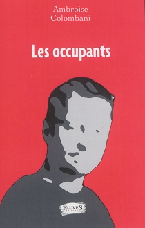Les occupants - Ambroise Colombani