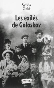 Les exilés de Goloskov - SylviaGold