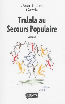 Tralala au Secours populaire - Jean-PierreGarcia