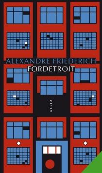 Fordetroit - AlexandreFriederich