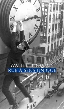 Rue à sens unique - WalterBenjamin