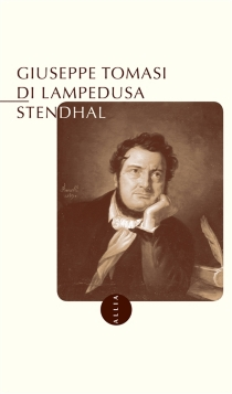 Stendhal - GiuseppeTomasi di Lampedusa