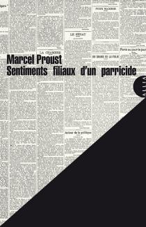 Sentiments filiaux d'un parricide - MarcelProust
