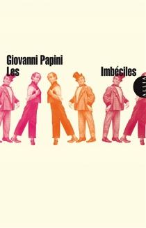 Les imbéciles - GiovanniPapini