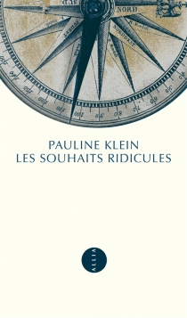 Les souhaits ridicules - PaulineKlein