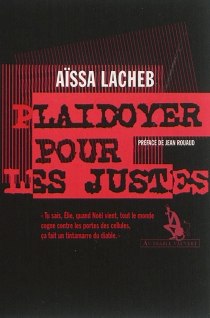 Plaidoyer pour les justes - AïssaLacheb
