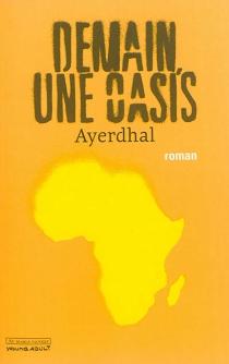 Demain, une oasis - Ayerdhal