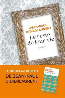 Le reste de leur vie - Jean-PaulDidierlaurent