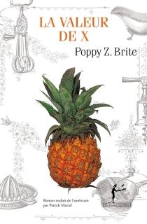 La valeur de x - Poppy Z.Brite
