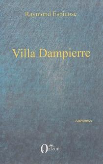 Villa Dampierre - RaymondEspinose
