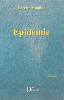 Epidémie - LucetteMouline