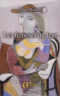Les femmes de Jean - MaxMemmi