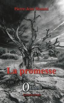 La promesse - Pierre-JeanMemmi