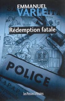 Rédemption fatale - EmmanuelVarle