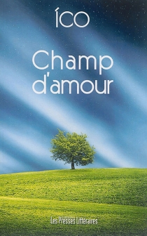 Champ d'amour - Ico