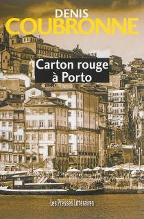 Carton rouge à Porto - DenisCoubronne