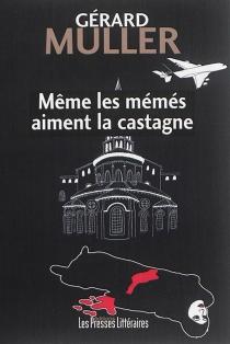 Même les mémés aiment la castagne - GérardMuller