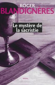 Le mystère de la sacristie - RogerBlandignères