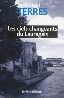 Les ciels changeants du Lauragais - HenriTerres