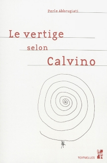Le vertige selon Calvino - PerleAbbrugiati