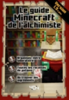 Le guide Minecraft de l'alchimiste : version 1.9