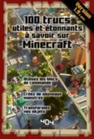 100 trucs utiles et étonnants à savoir sur Minecraft : version 1.9 et plus