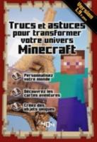 Trucs et astuces pour transformer votre univers Minecraft : version 1.9 et plus