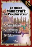 Le guide Minecraft de l'explorateur : version 1.9 et plus