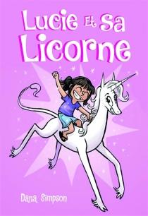 Lucie et sa licorne - DanaSimpson