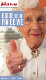 Guide de la fin de vie : 2018 - Dominique Auzias, Jean-Paul Labourdette
