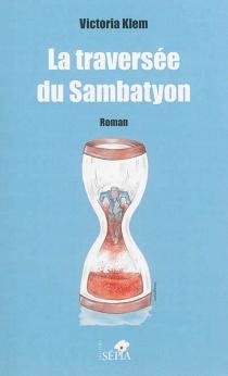 La traversée du Sambatyon - VictoriaKlem