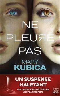 Ne pleure pas - MaryKubica