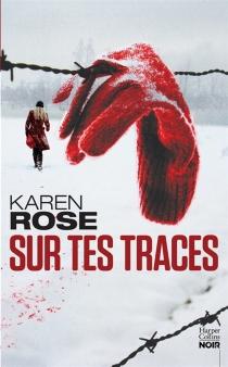 Sur tes traces - KarenRose
