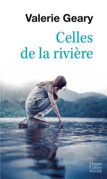 Celles de la rivière - ValerieGeary