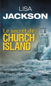 Le secret de Church Island : thriller - Lisa Jackson