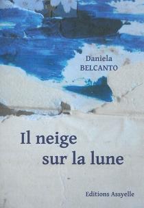Il neige sur la lune - DanielaBelcanto