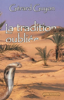 La tradition oubliée - GérardGuyon