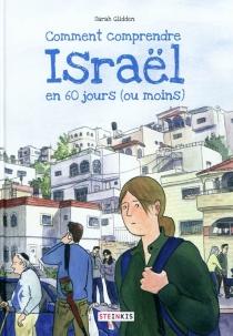 Comment comprendre Israël en 60 jours (ou moins) - SarahGlidden