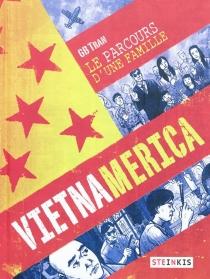 Vietnamerica : le parcours d'une famille - GBTran