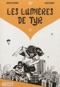 Les lumières de Tyr - XavierJimenez