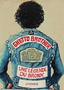 Ghetto Brother : une légende du Bronx - ClaudiaAhlering