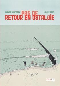 Pas de retour en Ostalgie - YacekFras